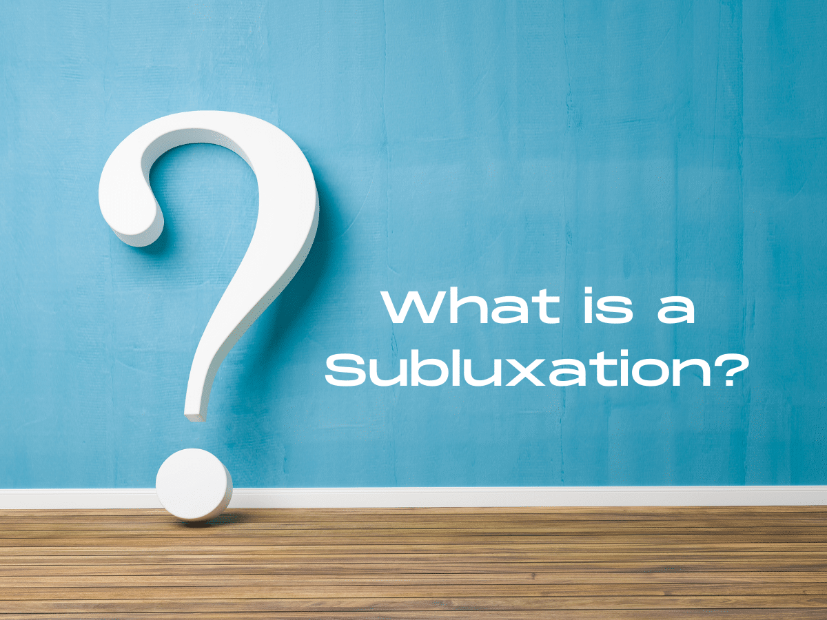 What is a Subluxation_